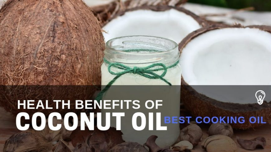Coconut Oil – Nutrition Facts & Health Benefits